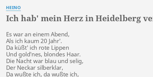 Verloren herz heidelberg in ich text mein akkorde hab Ich Hab