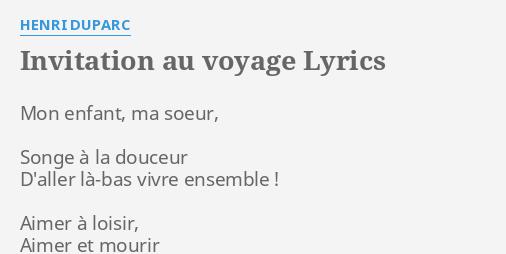 Invitation au voyage lyrics by henri duparc mon enfant ma soeur invitation au voyage lyrics by henri duparc mon enfant ma soeur stopboris Gallery