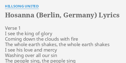 Hosanna Berlin Germany Lyrics By Hillsong United Verse 1 I See