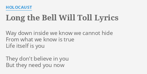 LONG THE BELL WILL TOLL