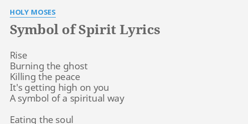 Symbol Of Spirit Lyrics By Holy Moses Rise Burning The Ghost