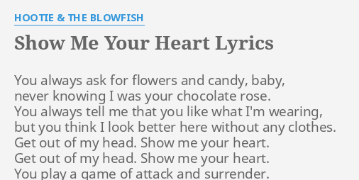 Show me your heart lyrics by hootie the blowfish you always ask show me your heart lyrics by hootie the blowfish you always ask for mightylinksfo