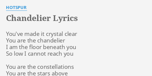 Awesome Chandelier Lyrics Hotspur Pictures - Chandelier Designs ...