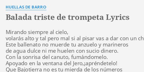 Balada Triste De Trompeta Lyrics By Huellas De Barro