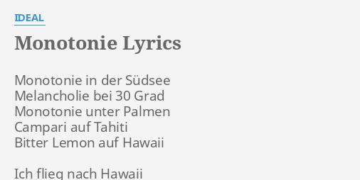 Lyrics monotonie in der südsee