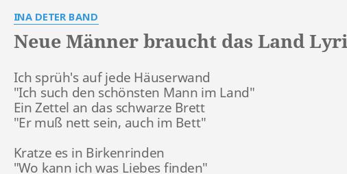 Neue Männer Braucht Das Land Lyrics By Ina Deter Band Ich Sprühs