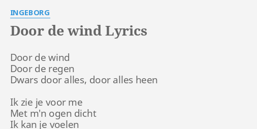 Door De Wind Lyrics By Ingeborg Door De Wind Door
