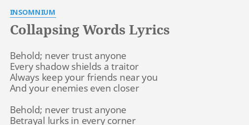 Collapsing Words Lyrics By Insomnium Behold Never Trust Anyone