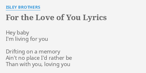for the love of you lyrics