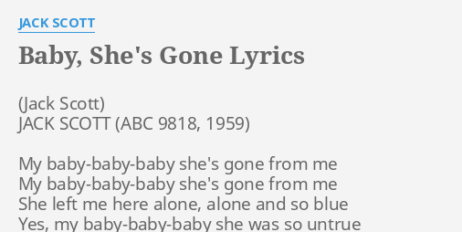 BABY, SHE'S GONE