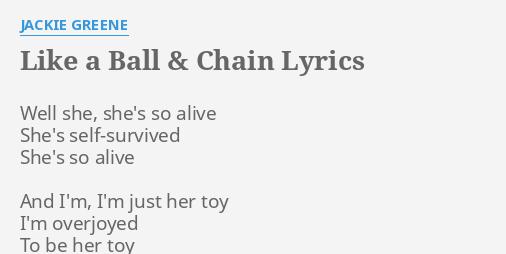 Like A Ball Chain Lyrics By Jackie Greene Well She Shes So