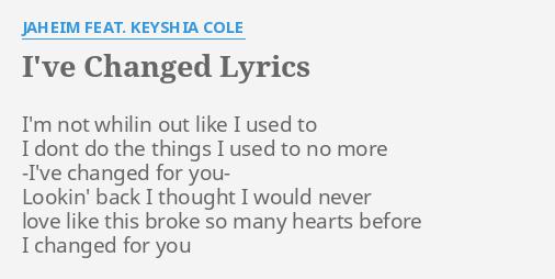 I changed for you lyrics keyshia cole