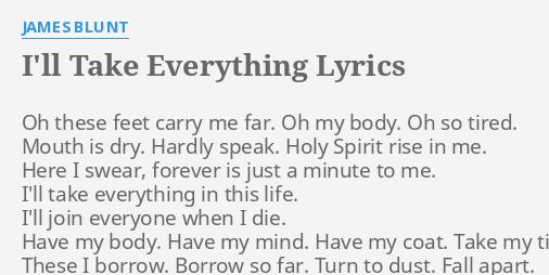 ill take everything james blunt lyrics