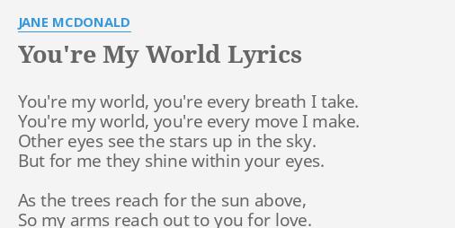 Youre My World Lyrics By Jane Mcdonald Youre My World Youre