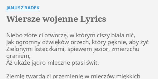Wiersze Wojenne Lyrics By Janusz Radek Niebo Złote Ci