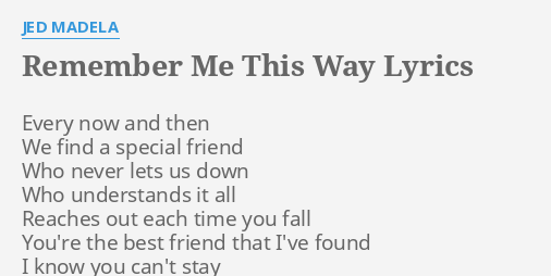 Lyrics Friend Then Find A Every Now And Special We