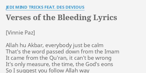 Verses Of The Bleeding Lyrics By Jedi Mind Tricks Feat Des Devious Allah Hu Akbar Everybody