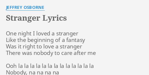 Last Night I Loved A Stranger