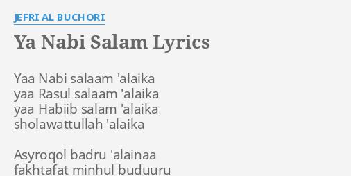 Ya Nabi Salam Lyrics By Jefri Al Buchori Yaa Nabi Salaam