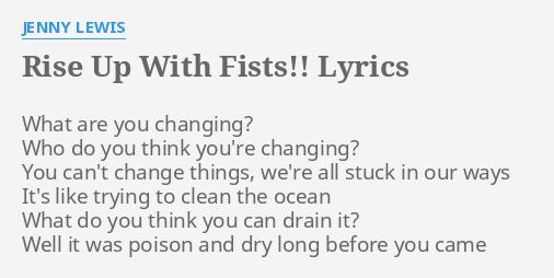 Fist jenny lewis lyric rise up