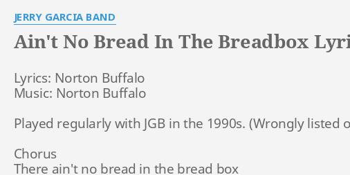 Ain't No Bread In The Breadbox