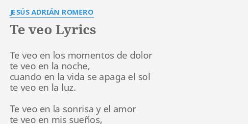 Te Veo Lyrics By Jesús Adrián Romero Te Veo En Los