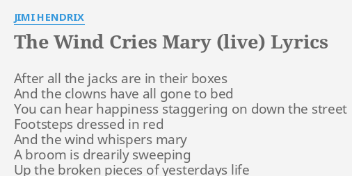 THE WIND CRIES MARY LIVE LYRICS By JIMI HENDRIX After All The Jacks