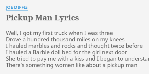 theres something women like about a pick up man
