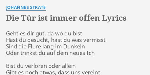 Die Tür Ist Immer Offen Lyrics By Johannes Strate Geht Es Dir Gut