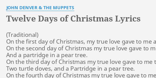 On The 12 Days Of Christmas Lyrics.Twelve Days Of Christmas Lyrics By John Denver The