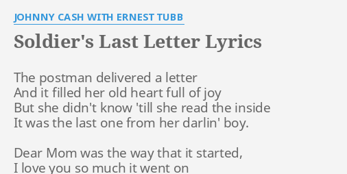 Soldiers Last Letter.Soldier S Last Letter Lyrics By Johnny Cash With Ernest