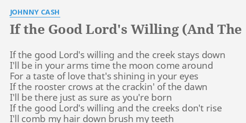If The Good Lords Willing And The Creeks Dont Rise Lyrics By
