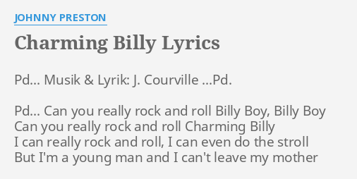 CHARMING BILLY LYRICS By JOHNNY PRESTON Pd Musik Lyrik