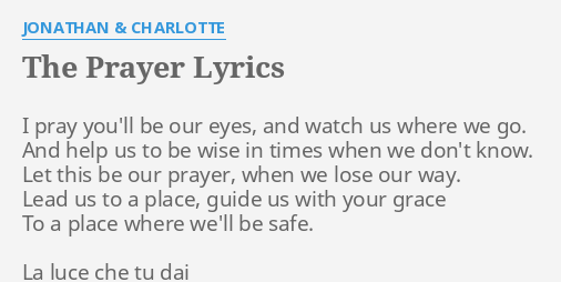 The prayer lyrics jonathan and charlotte