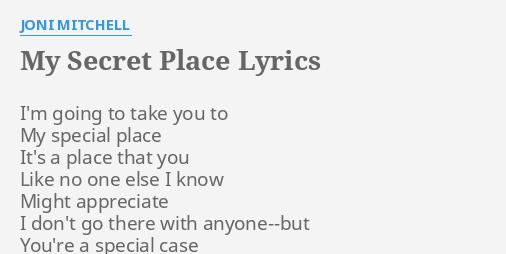 i go to my secret place