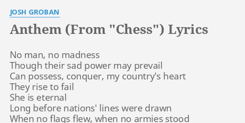 Anthem Chess Lyrics