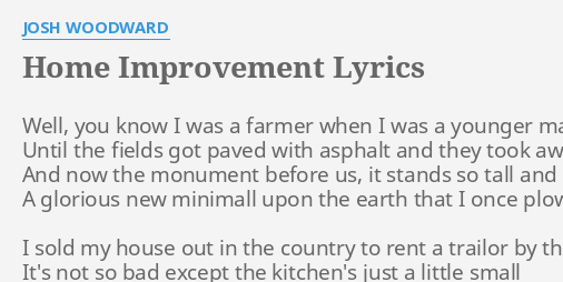 Josh Woodward – Home Improvement Lyrics | Genius Lyrics