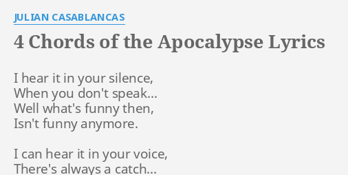 4 Chords Of The Apocalypse Lyrics By Julian Casablancas I Hear It