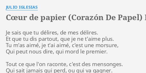 Cœur De Papier Corazón De Papel Lyrics By Julio Iglesias