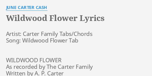 Wildwood Flower Lyrics By June Carter Cash Artist Carter Family