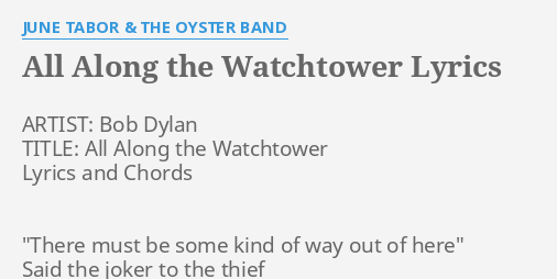 ALL ALONG THE WATCHTOWER\