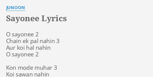Sayonee chain ek pal nahi junoon song download
