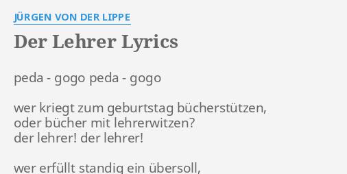 Der Lehrer Lyrics By Jürgen Von Der Lippe Peda Gogo Peda