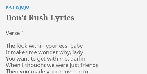 kci and jojo dont rush lyrics