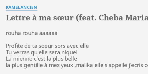 Lettre à Ma Sœur Feat Cheba Maria Lyrics By Kamelancien