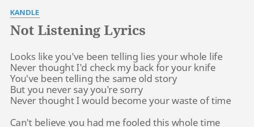 You re not listening lyrics