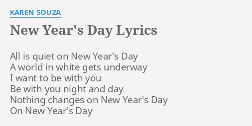 New Year S Day Lyrics By Karen Souza All Is Quiet On