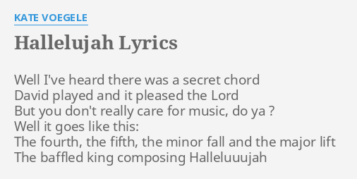 Hallelujah Lyrics By Kate Voegele Well Ive Heard There