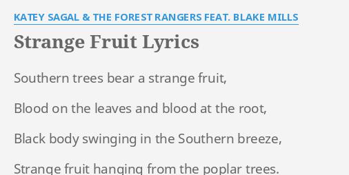 Strange Fruit Lyrics By Katey Sagal The Forest Rangers Feat