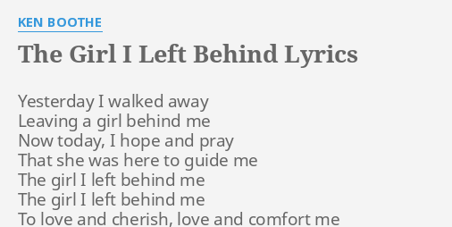 The Girl I Left Behind Lyrics By Ken Boothe Yesterday I Walked Away